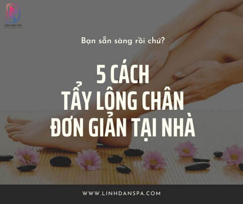5 cach tay long chan